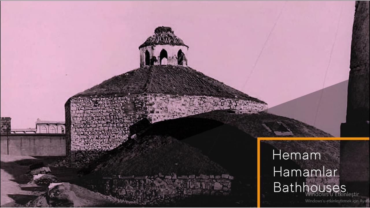 ''Diyarbakır/Sur: Bir Bellek Yolculuğu''   Hemam/Hamamlar/Bathhouses
